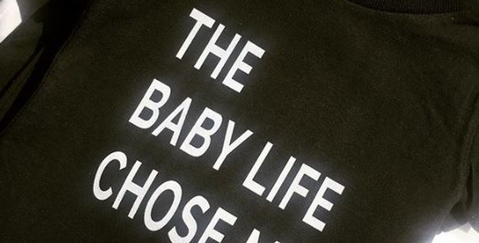 Baby Life Chose Me 3-6 Months