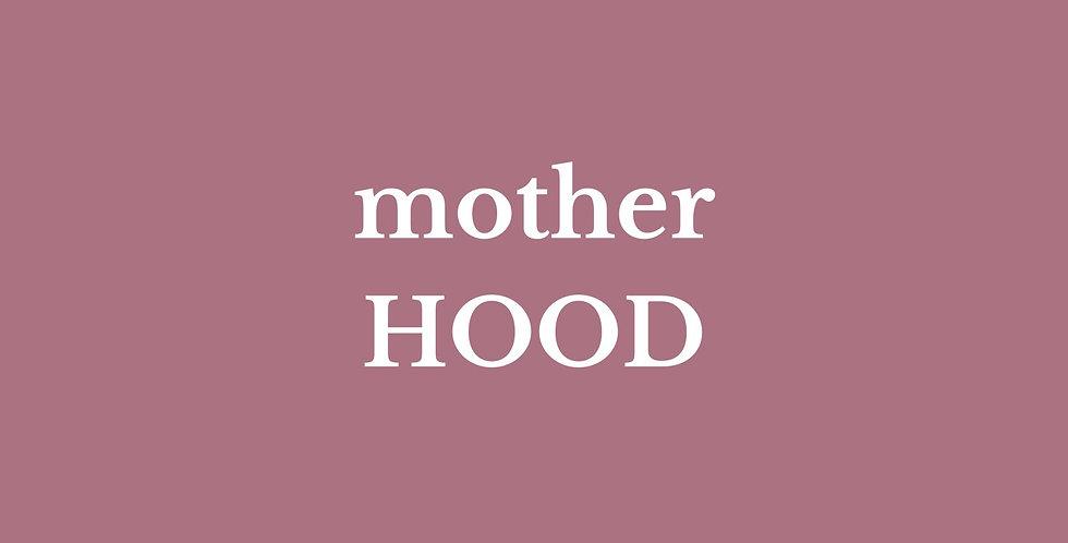 MotherHOOD 6 Month Membership