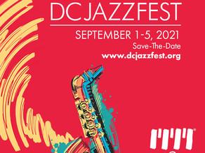 Save-the-Date: DC Jazz Festival Announces 2021 DC JazzFest Dates