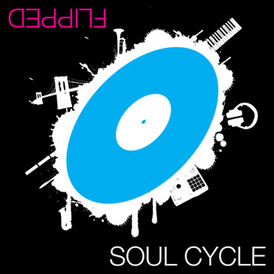 Soul Cycle: Flipped