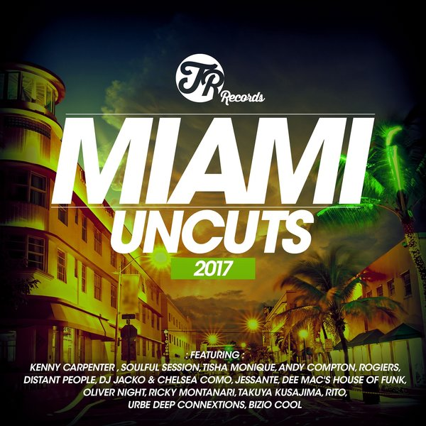 Miami Uncuts 2017
