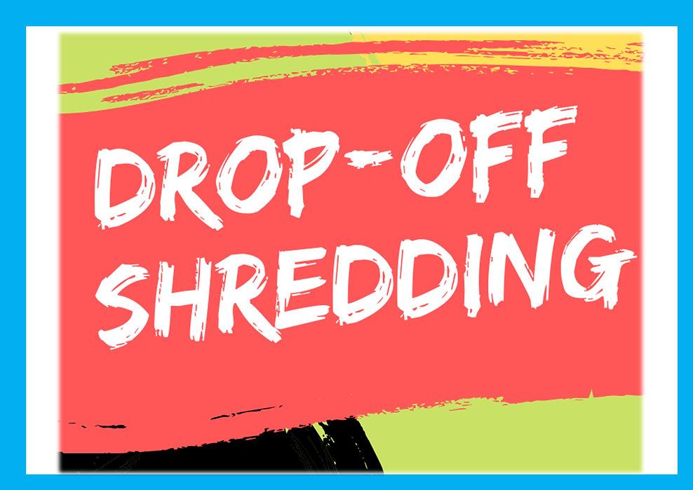 drop off shredding.jpg