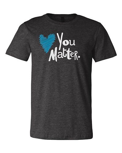 """""""You Matter"""" Short-Sleeve Tee"""
