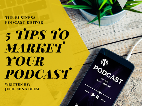 5 Tips to Market Your Podcast