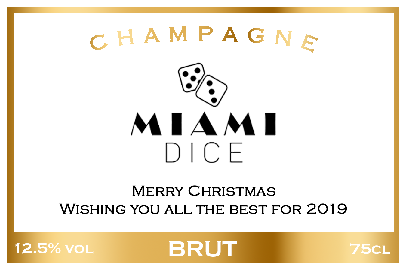 Miami Dice Branded Champagne Label