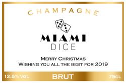 Miami Dice Branded Champagne Label