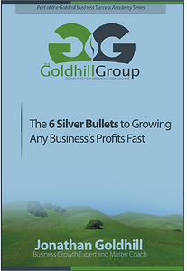 Six Silver Bullets to Graowing Any Businesses Profits Fast