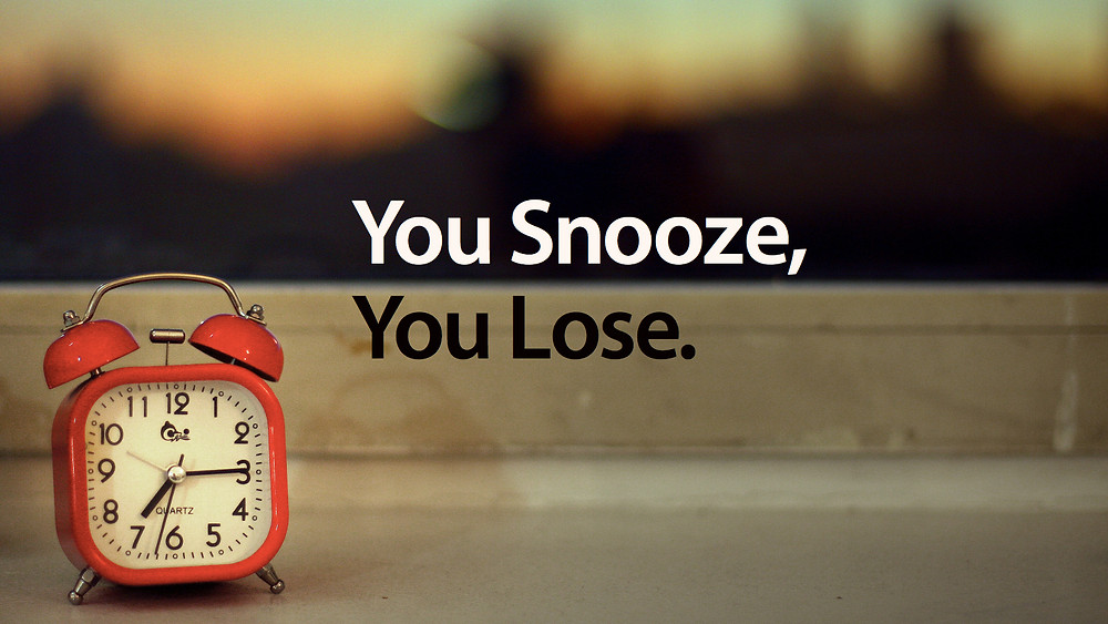 Don't Hit Your Business Snooze Button