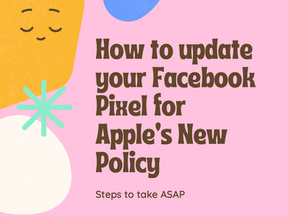 4 Steps for Reducing the Impact of Apple's New Ad Policy on Your Small Business