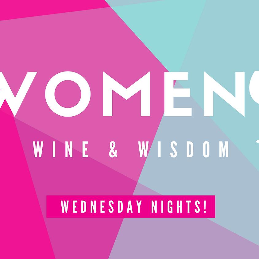 Women Wine Wisdom Wednesdays