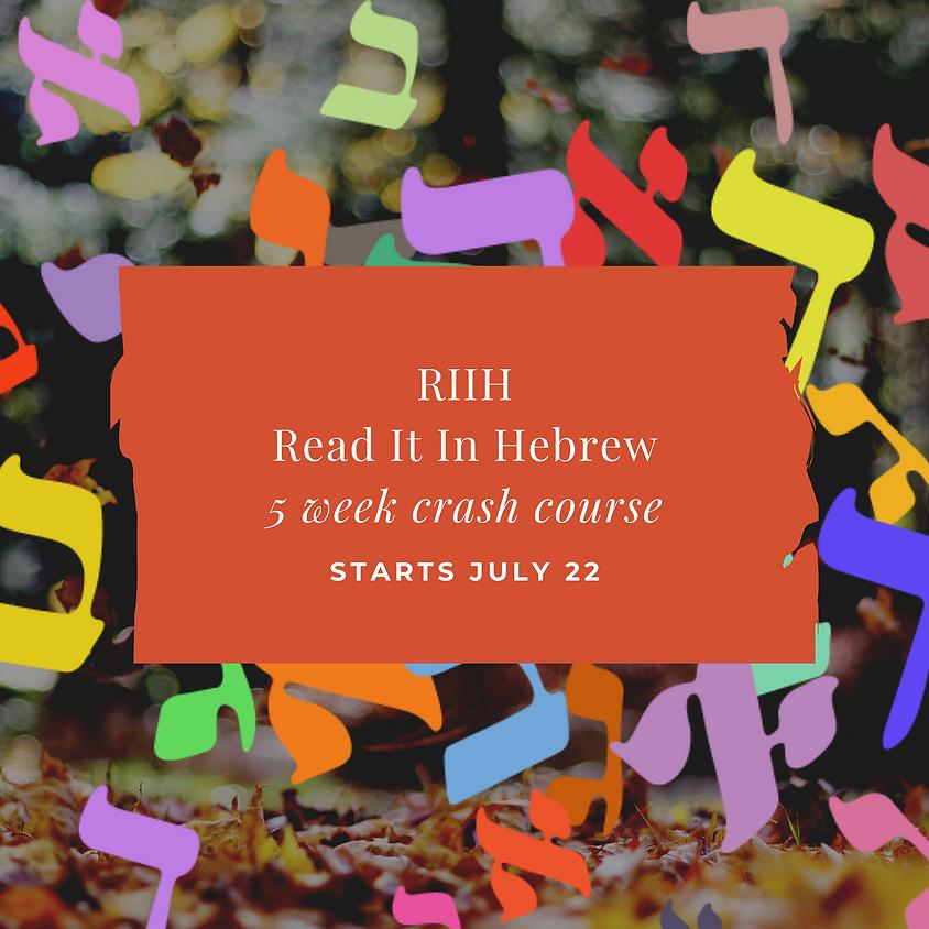 RIIH (Read It In Hebrew)