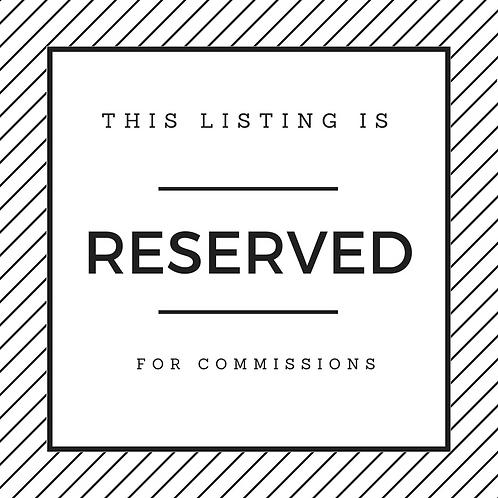 Reserved Listing - Ellen Gant