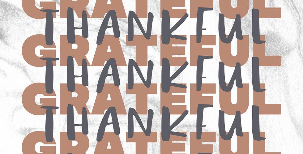 Grateful / Thankful Print