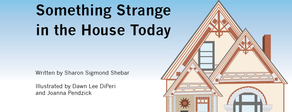There is Something Strange in the House Today Illustrated Childrens Book
