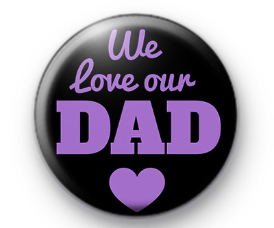 Love our dads all year!