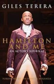 Hamilton & Me: An Actor's Journal