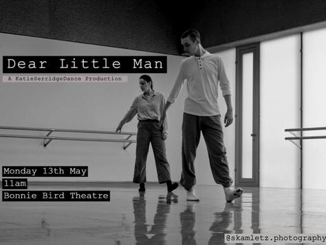 'Dear Little Man', KatieSerridgeDance - Trinity Laban