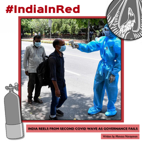 #IndiaInRed - India reels from second Covid wave as governance fails