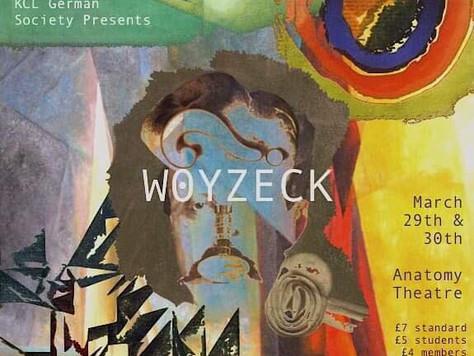 'Woyzeck': A KCL German Society Tragedy