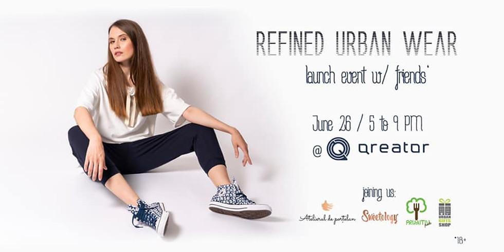 REFINED URBAN WEAR. Launch Party