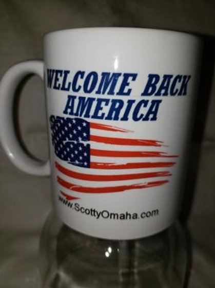 """""""Welcome Back America"""" Coffee Mug"""