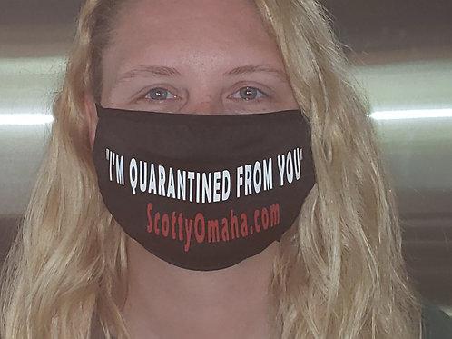"""""""Quarantined"""" Mask"""