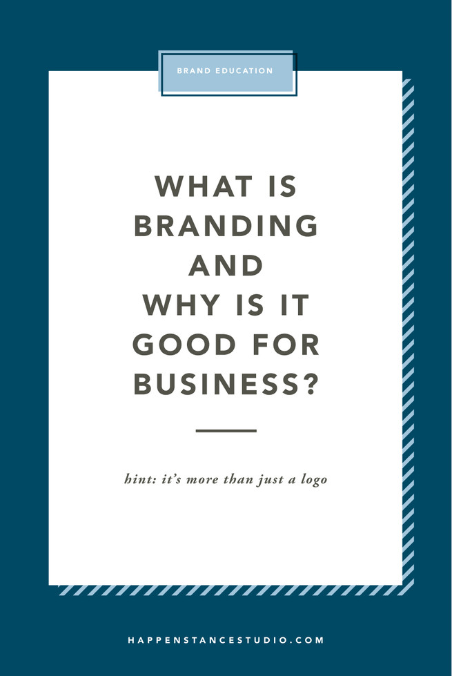 What is branding and why is it good for business?