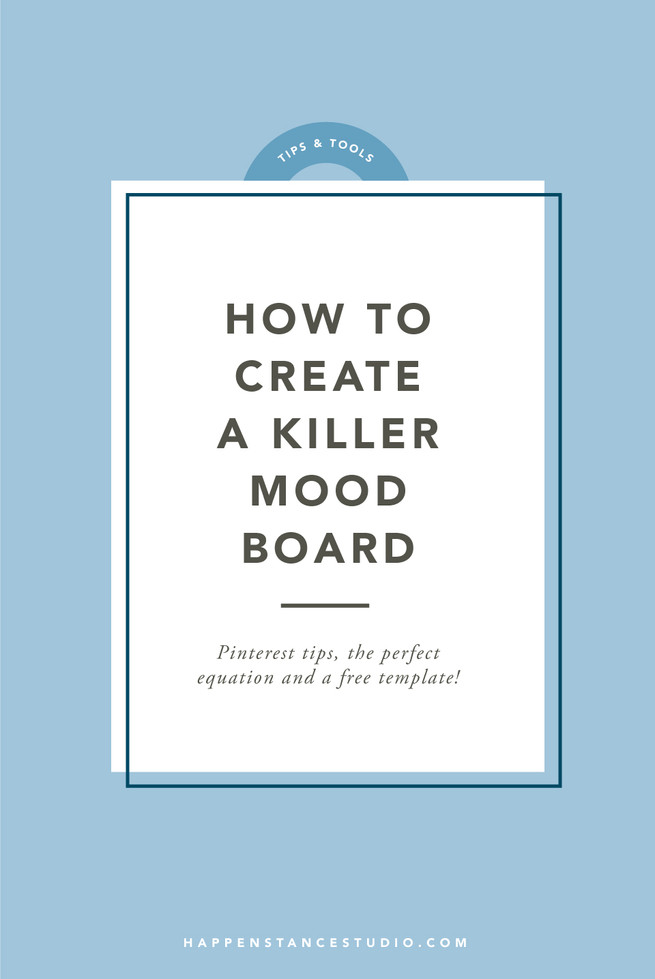 How to Create a Killer Mood Board