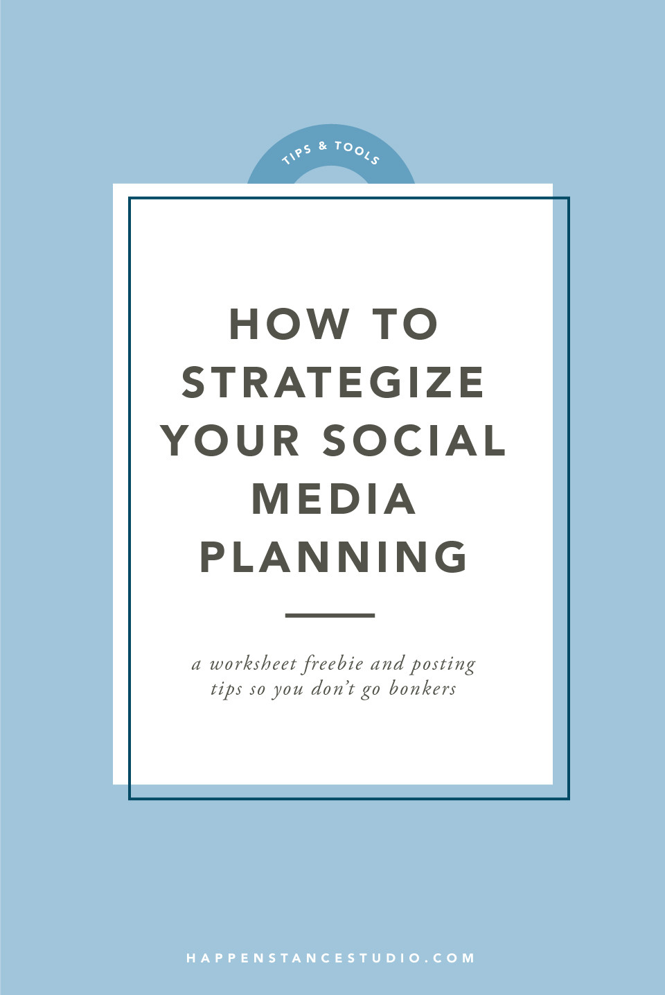 How to Strategize Your Social Media Planning