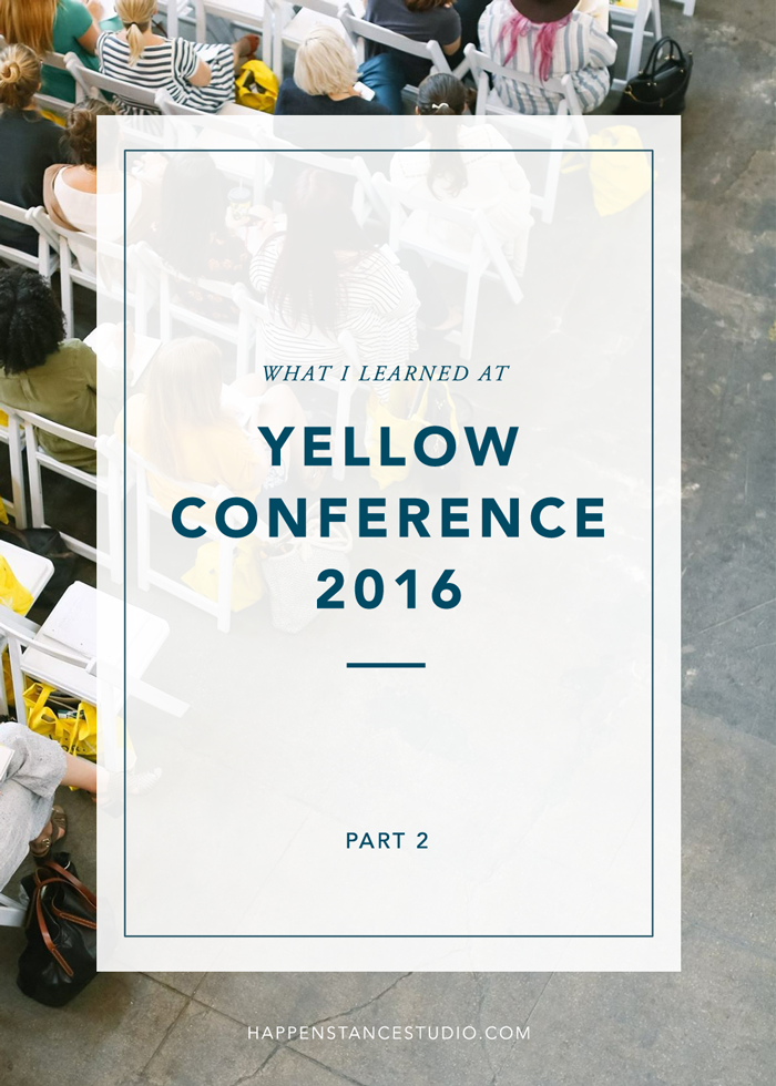 What I Learned at Yellow Conerence - Part 2