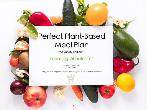 7 Day Perfect Plant-Based Meal Plan for Kids
