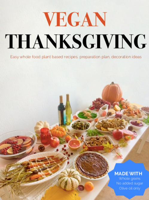 Vegan  Thanksgiving E-Cook Book