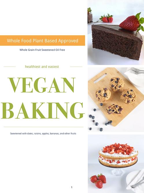 Vegan Baking - Whole Grain, Fruit Sweetened, Oil Free