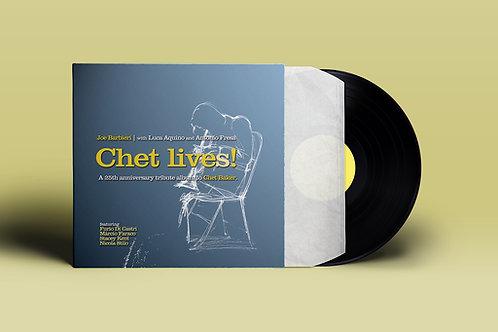 CHET LIVES! - Vinile