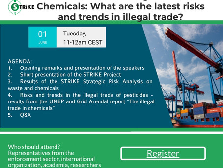 STRIKE Webinar #1 Trending Waste & Chemicals: What are the latest risks and trends in illegal trade?