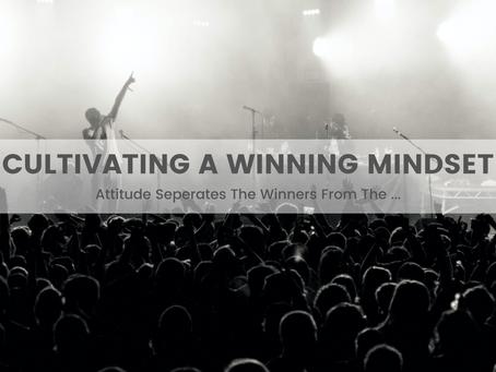 Cultivating A Winning Mindset