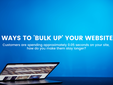 6 Ways To 'Bulk Up' Your Website!
