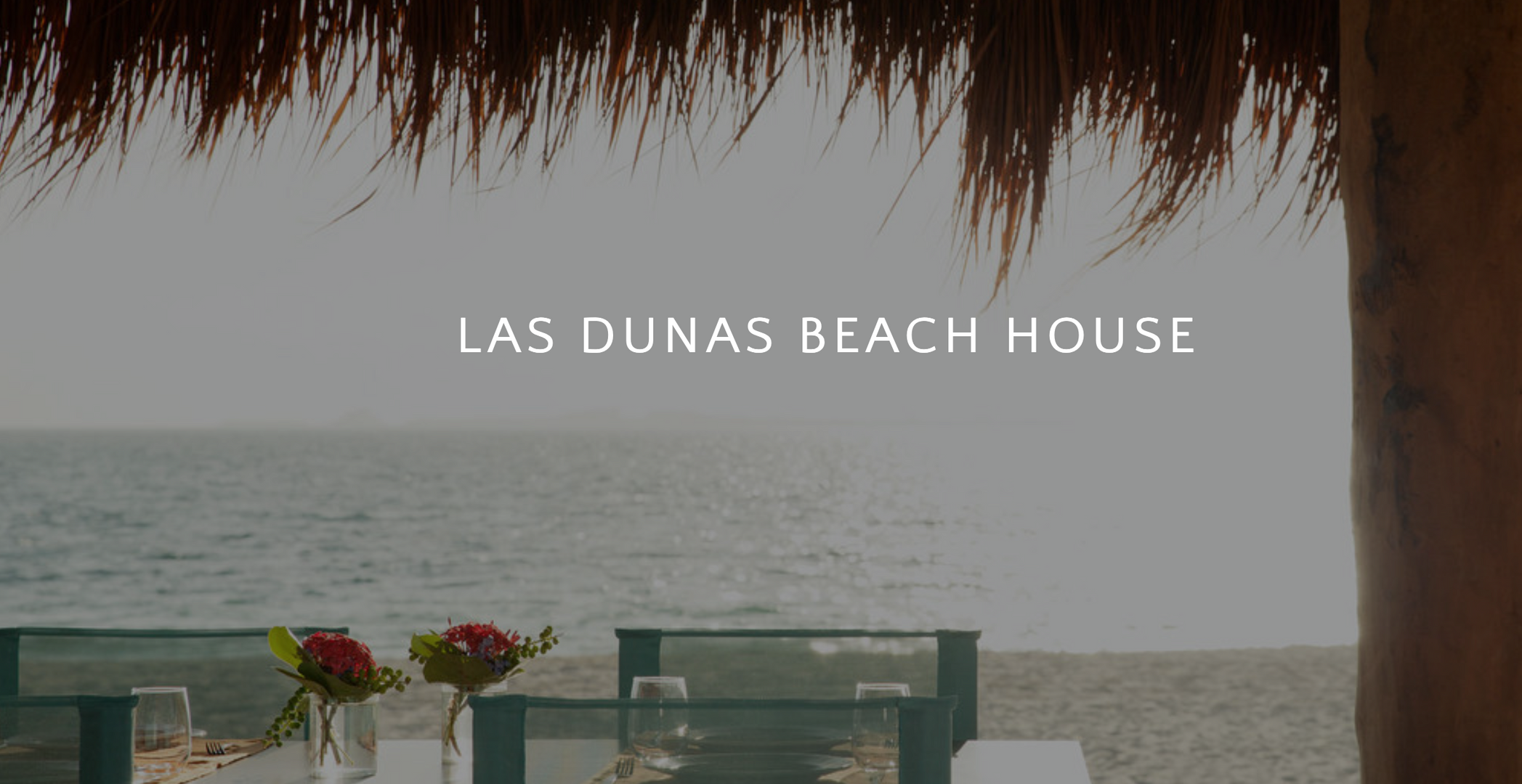 LAS DUNAS BEACH HOUSE