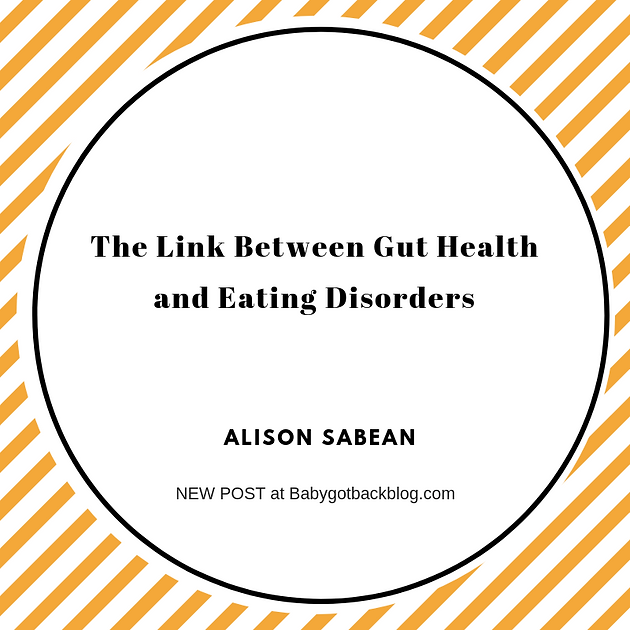 The Link Between Gut Health and Eating Disorders