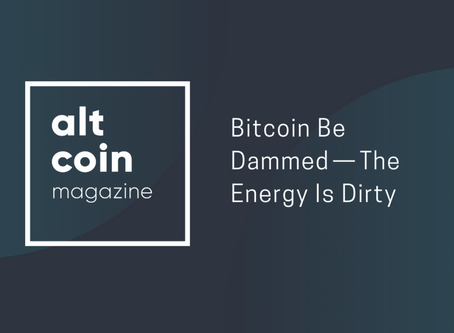 Bitcoin's Dirty Energy Problem