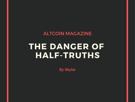 The Danger of Half Truths