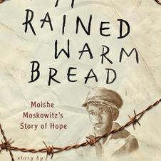 It Rained Warm Bread