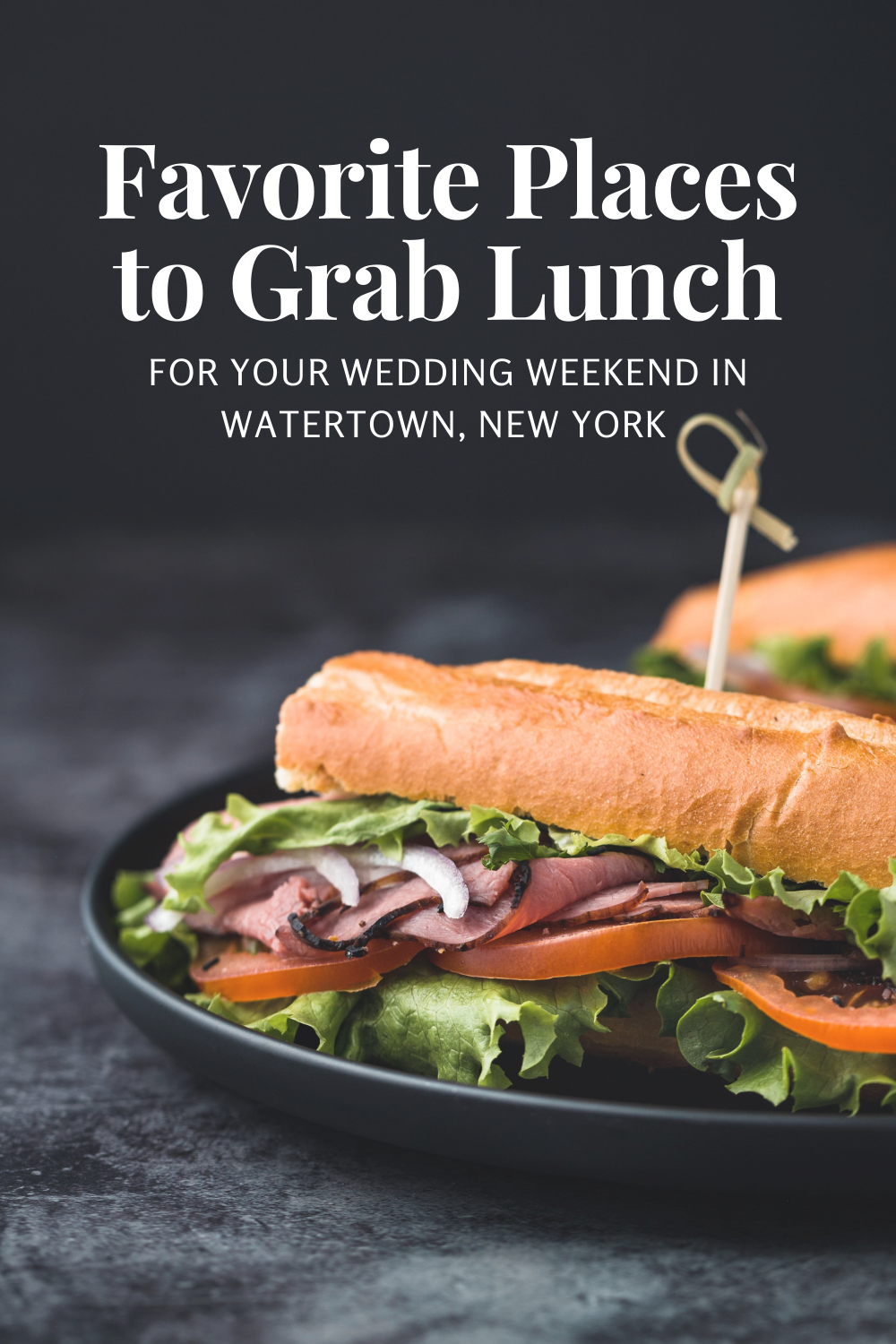 Lunch Spots for your Wedding Weekend in Watertown, New York