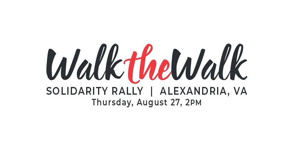 Walk the Walk Solidarity Rally