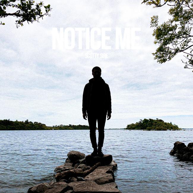 Scott Sire - Notice Me