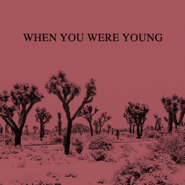 Forever Came Calling - When You Were Young