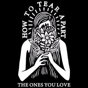 Cory Wells - How To Tear Apart The Ones You Love