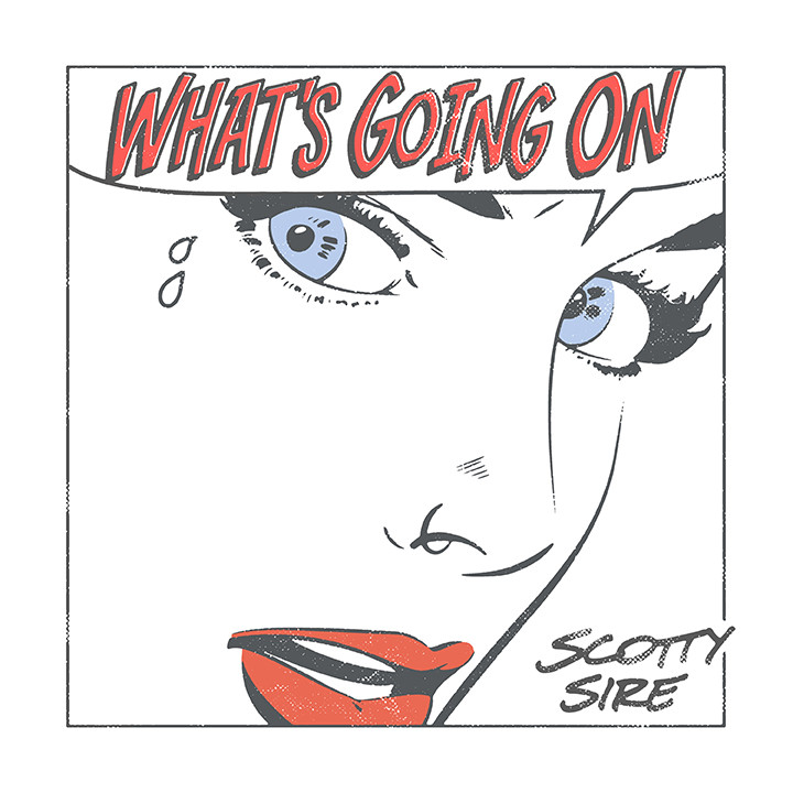 Scotty Sire - Whats Going On