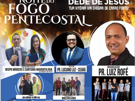 Noite do Fogo Pentecostal