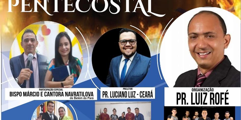 Noite do Fogo Pentecostal com Dedé de Jesus e Convidados